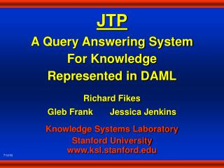 JTP A  Query Answering System For Knowledge Represented in DAML
