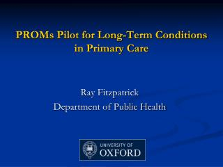 PROMs Pilot for Long-Term Conditions in Primary Care