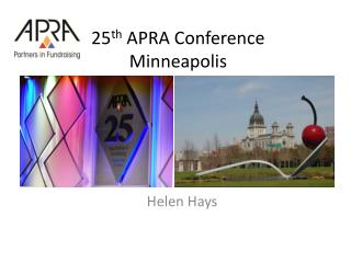 25 th  APRA Conference Minneapolis