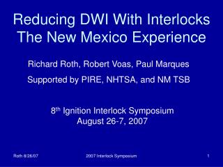 Reducing DWI With Interlocks The New Mexico Experience