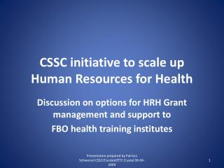 CSSC initiative to scale up  Human Resources for Health