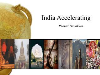 India Accelerating