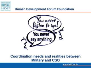 Coordination needs and realities between  Military and CSO
