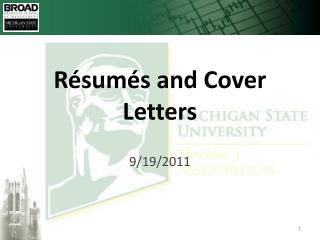 Résumés and Cover Letters