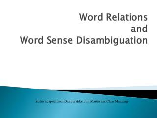 Word Relations and Word Sense Disambiguation