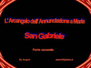 L' Arcangelo dell' Annunciazione a Maria