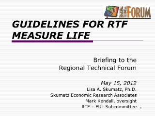 GUIDELINES FOR RTF MEASURE LIFE
