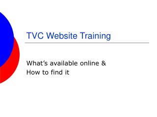 TVC Website Training