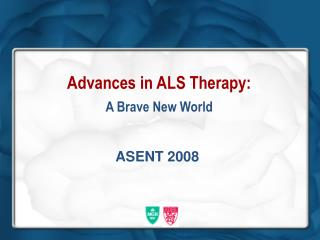 Advances in ALS Therapy: A Brave New World