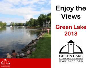 Enjoy the Views Green Lake 2013