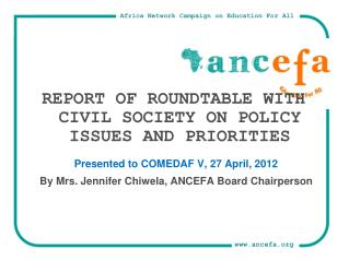 REPORT OF ROUNDTABLE WITH CIVIL SOCIETY ON POLICY ISSUES AND PRIORITIES
