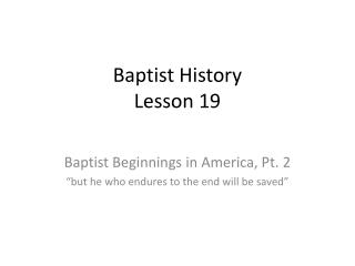 Baptist History Lesson 19
