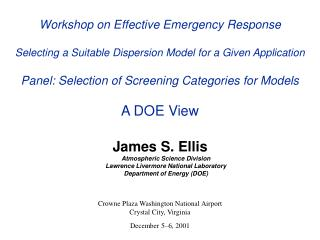 James S. Ellis Atmospheric Science Division Lawrence Livermore National Laboratory Department of Energy (DOE)
