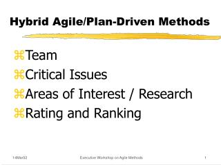 Hybrid Agile/Plan-Driven Methods