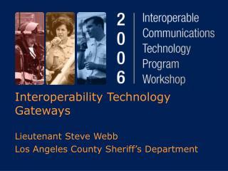 Interoperability Technology Gateways