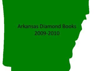 Arkansas Diamond Books 2009-2010