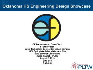 Oklahoma HS Engineering Design Showcase OK Department  of CareerTech STEM Division Metro  Technology Center, Springlake
