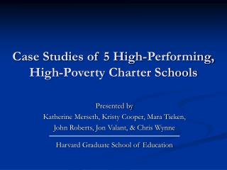 Case Studies of 5 High-Performing, High-Poverty Charter Schools