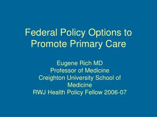 Federal Policy Options to Promote Primary Care