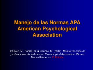 Manejo de las Normas APA American Psychological Association