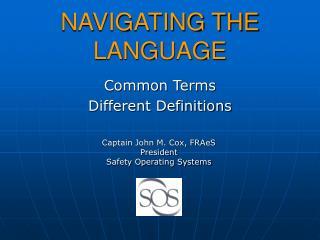 NAVIGATING THE LANGUAGE