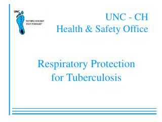 UNC - CH Health & Safety Office