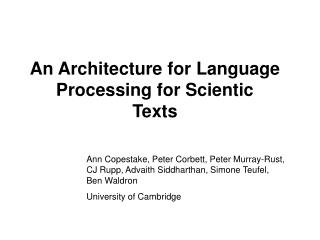 An Architecture for Language Processing for Scientic Texts