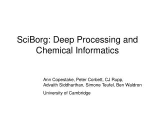 SciBorg: Deep Processing and Chemical Informatics
