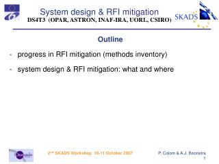 Outline progress in RFI mitigation (methods inventory) system design & RFI mitigation: what and where