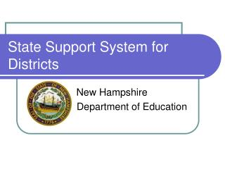 State Support System for Districts