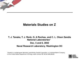 Materials Studies on Z