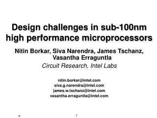 Design challenges in sub-100nm high performance microprocessors