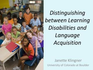 Distinguishing between Learning Disabilities and Language Acquisition