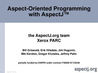 Aspect-Oriented Programming with AspectJ™
