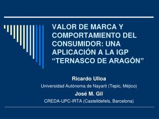"""VALOR DE MARCA Y COMPORTAMIENTO DEL CONSUMIDOR: UNA APLICACIÓN A LA IGP """"TERNASCO DE ARAGÓN"""""""