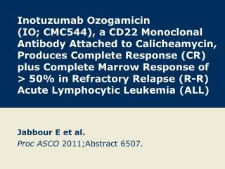 Jabbour E et al. Proc ASCO  2011;Abstract 6507.