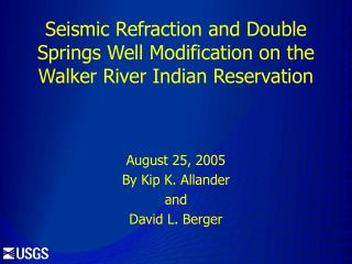 Seismic Refraction and Double Springs Well Modification on the Walker River Indian Reservation