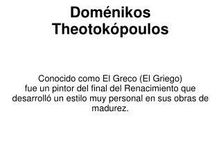 Doménikos Theotokópoulos