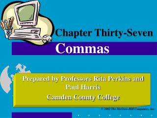 Chapter Thirty-Seven Commas