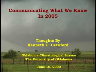 Communicating What We Know In 2005