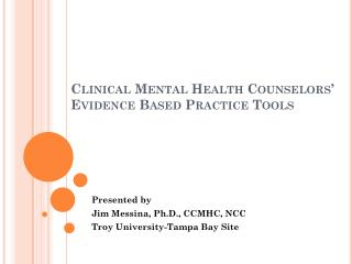 Clinical Mental Health Counselors' Evidence  Based Practice  Tools