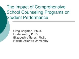 The Impact of Comprehensive School Counseling Programs on Student Performance