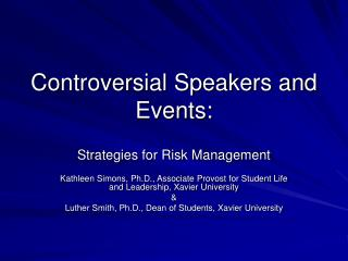 Controversial Speakers and Events: