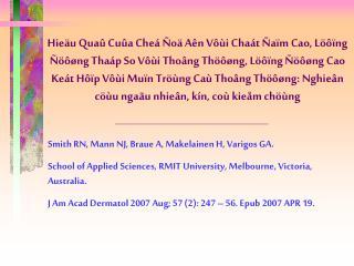 Smith RN, Mann NJ, Braue A, Makelainen H, Varigos GA. School of Applied Sciences, RMIT University, Melbourne, Victoria,