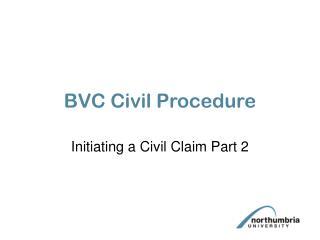 BVC Civil Procedure