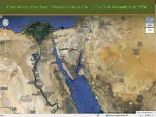 Crisis del canal de Suez – Guerra de los 6 días – 1° al 5 de Noviembre de 1956