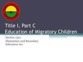 Title I, Part C Education of Migratory Children