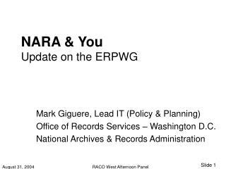 NARA & You Update on the ERPWG