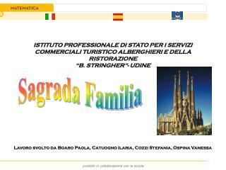 """ISTITUTO PROFESSIONALE DI STATO PER I SERVIZI COMMERCIALI TURISTICO ALBERGHIERI E DELLA RISTORAZIONE  """"B. STRINGHER""""- U"""