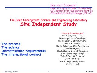 The Deep Underground Science and Engineering Laboratory Site Independent Study